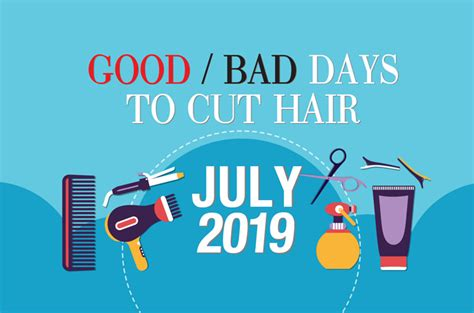 Good & Bad Days to Cut Hair for July 2019 - WOFS
