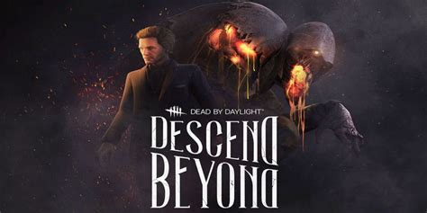 Dead By Daylight: Descend Beyond Includes First Major