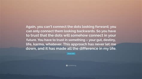 """Steve Jobs Quote: """"Again, you can't connect the dots"""