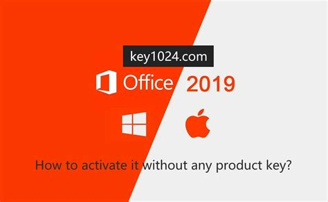 How do I Activate MS Office 2019 without any Product Key?