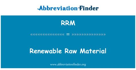 Definition RRM: Erneuerbarer Rohstoff - Renewable Raw Material