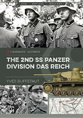 The 2nd Ss Panzer Division Das Reich (Casemate Illustrated