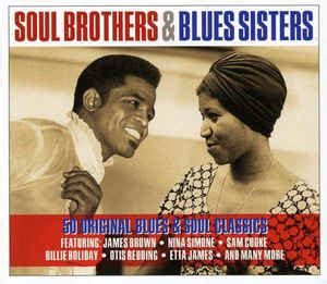 Soul Brothers & Blues Sisters (2013, CD) | Discogs