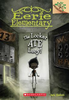 Eerie Elementary Book 1: The School is Alive! by Jack