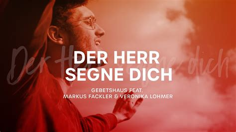 """Der Herr segne dich (Cover """"The Blessing"""") - Gebetshaus"""