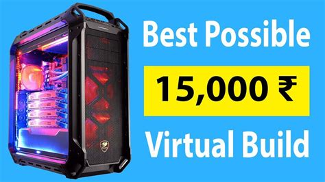 Cheapest Possible PC Build Under 15,000 Rupees | Best PC